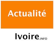 Download Actualités Ivoire - Infos/Journaux/Actualités 1.20.5 Apk for android