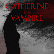 Download CATHERINE THE VAMPIRE Apk for android
