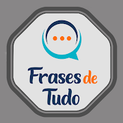 Download Frases de Tudo 1.0.0 Apk for android